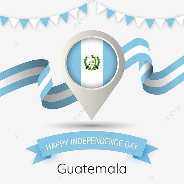 Guatemala El Dia De La Independencia Con Estilizada Ilustracion Country Flag Pin Guatemala Feliz Dia De La Independencia Bandera Png Y Vector Para Descargar Independence Day Happy Independence Day Guatemala