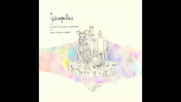 "Vampillia - von(from ""my beautiful twisted nightmares in aurora rainbow ..."