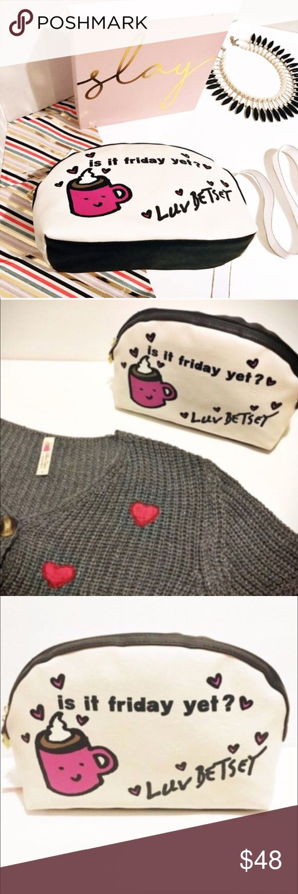 Betsey Johnson Is it Friday yet? Clutch Betsey Johnson Is it Friday yet? Clutch purse or Cosmetic makeup bag clutch. New With Tags. MSRP: $48 Betsey Johnson Bags Clutches & Wristlets