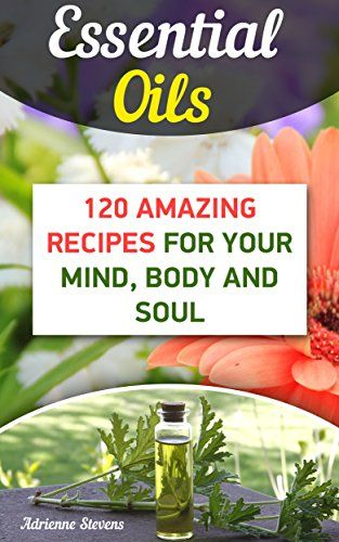 free ebook with 120 recipes for using essential oils.  click image for link to other free essential oil ebooks, too