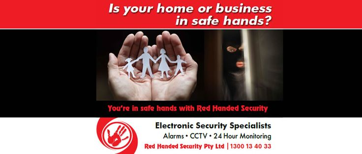 Is your home or business in safe hands?