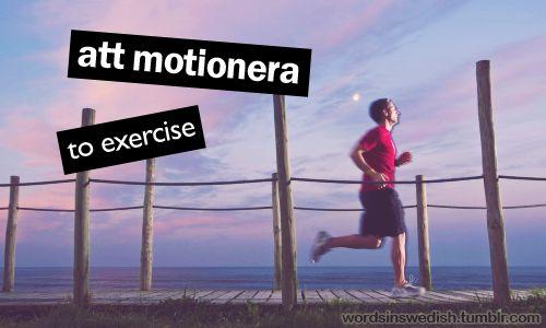 att motionera