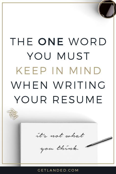 Newsflash: Your Resume Isnu0027t Really All About You. Keep This One Word  Tips On Resume Writing