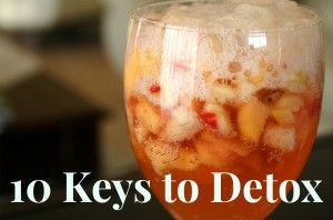 10 Keys to Detox - Grassfed Mama