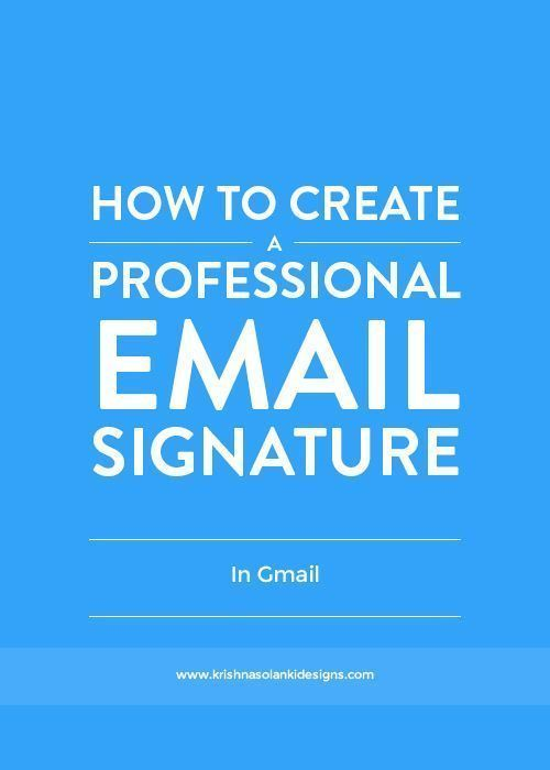 Krishna Solanki Designs : How To Create A Professional Email Signature In Gmail