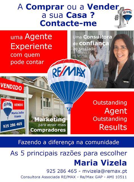 Maria Vizela Remax Lisboa Oeiras Cascais: A Comprar ou a Vender a sua Casa? Contacte-me!