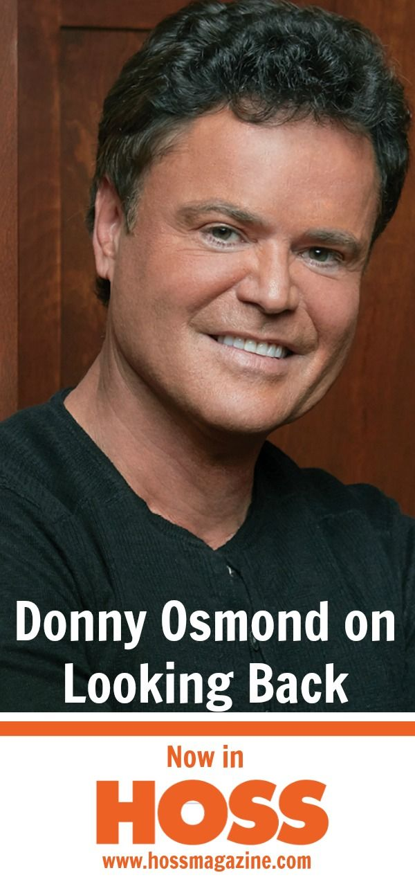 NEW! Donny Osmond in the Spring Issue of HOSS Magazine 2017. #DonnyOsmond #HossMagazine #SpringIssue2017