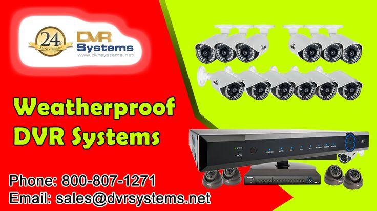 Weatherproof DVR Systems @ http://goo.gl/GRt8qC