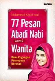 77 Pesan Abadi Nabi untuk Wanita