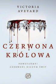 """♥Kocham książki ♥: """"Czerwona królowa"""" Victoria Aveyard"""