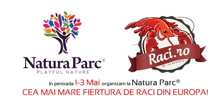 De 1 Mai sărbătorim în roșu la Natura Parc®! Organizăm CEA MAI MARE FIERTURĂ DE RACI DIN EUROPA!!!     Ingredientele evenimenteului: racii vii direct din crescătoria Natura Parc®, priceperea bucarilor și…   Cazan-600 Litri  Raci Vii-1.5 Tone  Sare-100 Kg  Piper-10 Kg  Marar-5000 Legături  Dafin-10 Kg  Cartofi-1000 kg  Porția de racii fierți: 35 lei/pers    www.naturaparc.ro