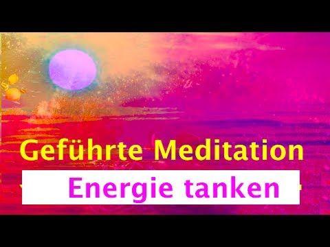 Geführte Meditation: Energie tanken und ins Gleichgewicht kommen - YouTube