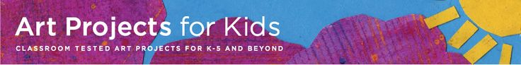"""Art Projects for Kids-not just """"crafts!"""""""