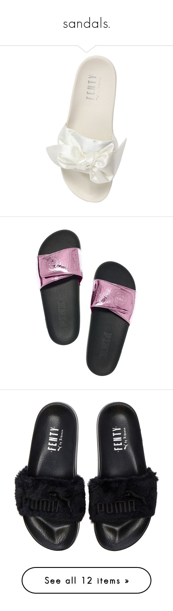 """""""sandals."""" by originalimanim ❤ liked on Polyvore featuring shoes, sandals, bow slide sandal, white shoes, satin sandals, bow shoes, puma footwear, victoria secret shoes, berry shoes and victoria's secret"""