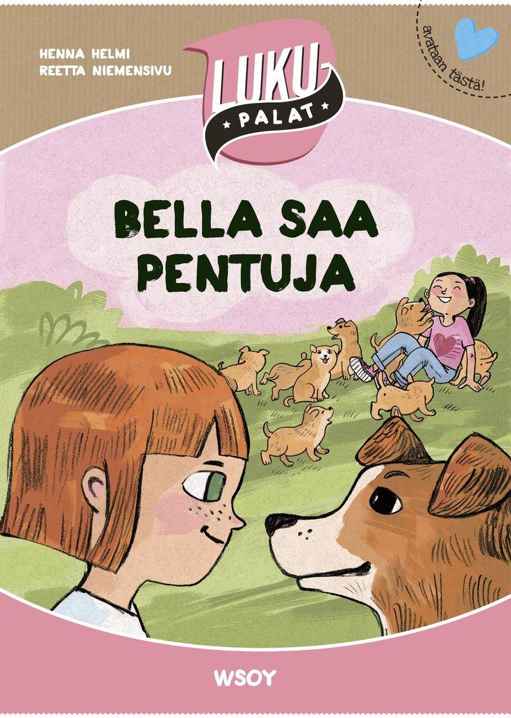Bella saa pentuja. Henna Helmi, Reetta Niemensivu.  Lukupalat - series/brand identity for a new book series published by WSOY  Graphic design Riikka Turkulainen