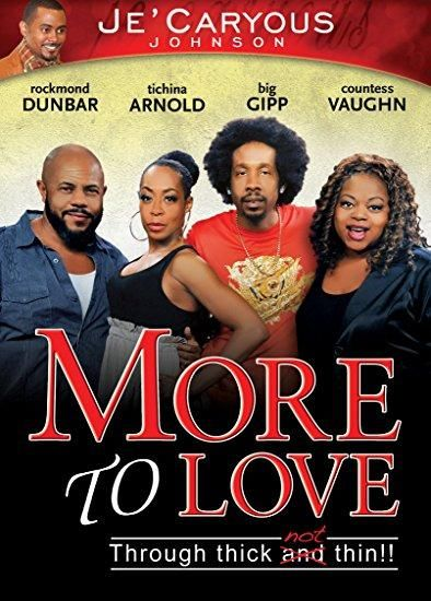 Tichina Arnold & Rockmond Dunbar & Je Caryous Johnson-More to Love