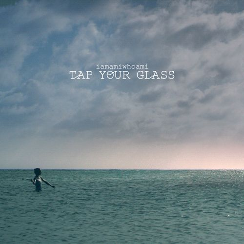 tap your glass ~ THE ISLAND