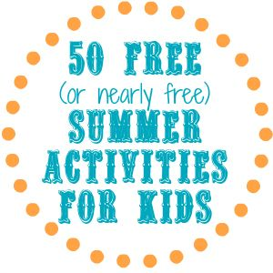 50 Free or Nearly free activities for kids