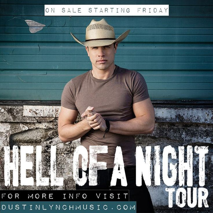 NEW TOUR: Country music sensation, Dustin Lynch just announced his Hell of a Night Tour. Tickets go on sale Friday. Pre-sale starts on Wednesday. Click on the image to see the schedule.