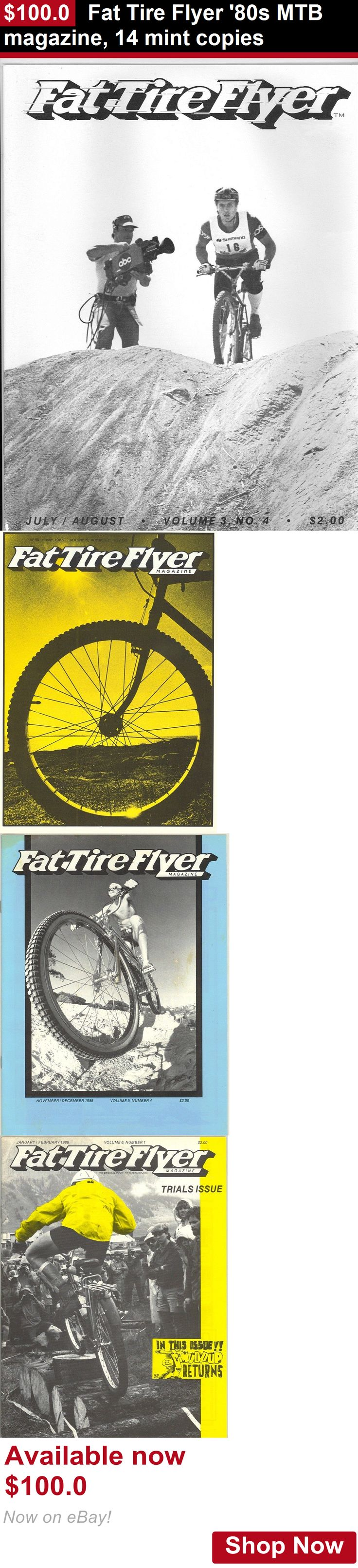 Magazine Back Issues: Fat Tire Flyer 80S Mtb Magazine, 14 Mint Copies BUY IT NOW ONLY: $100.0