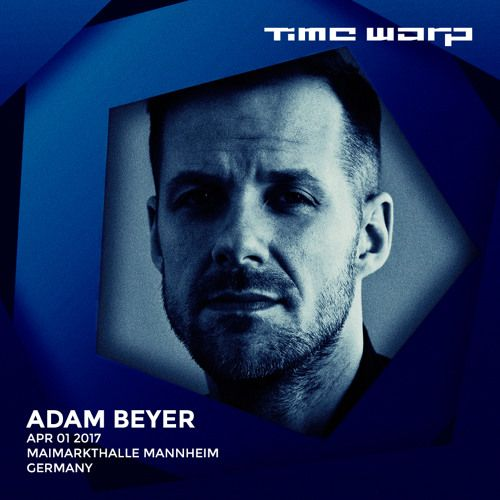 Adam Beyer live at Time Warp Mannheim 2017 by Time Warp (official) on SoundCloud