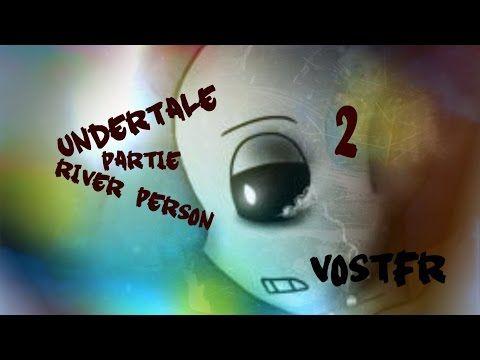 Undertale River person partie 2 Vostfr - YouTube