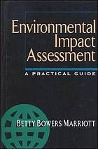 Practical guide to environmental impact assessment