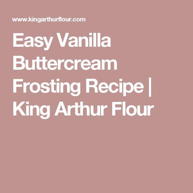Easy Vanilla Buttercream Frosting Recipe | King Arthur Flour