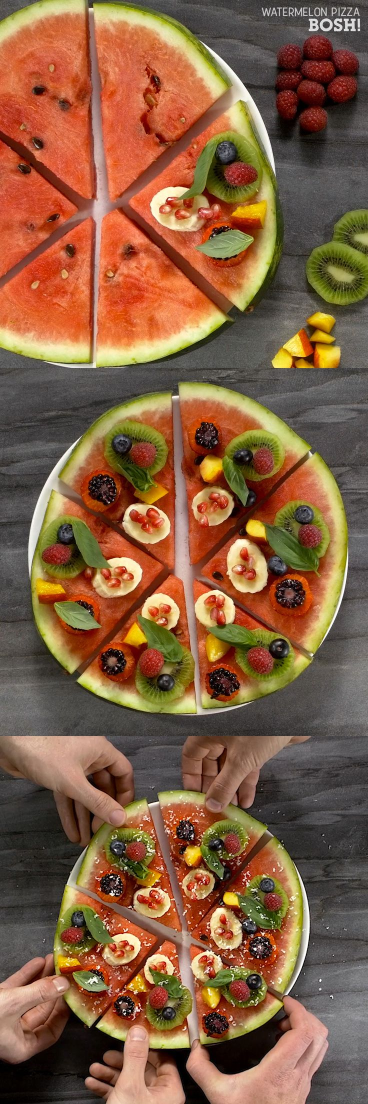 WATERMELON PIZZA  WHAT YOU'LL NEED: Large Watermelon Handful of Blueberries 2 Kiwis Handful Pomegranate Seeds Small Bunch of Basil Grated Coconut 1 Banana Handful Raspberries Handful Strawberries HOW YOU MAKE IT: Take a sharp knife & carefully cut a 1 inch thick slice out of the widest part of the Watermelon Cut the Slice into 6 equal pieces (like a pizza) Cut the fruit into small pieces Arrange the fruit as beautifully as you canGrate creamed coconut on top of the pizza Garnish with Basil