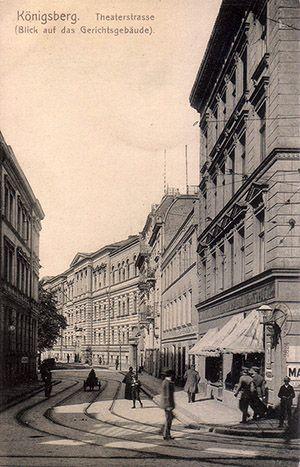 Königsberg Pr. Theaterstrasse mit Blick auf das Gerichtsgebäude | Theater Street with a view of the court building. Jeff