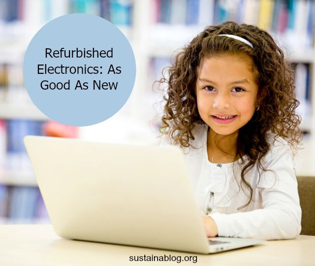 Save some money, and keep e-waste out of landfills - buy refurbished electronics for your kids this year. #electronics #reused #refurbished #schoolsupplies