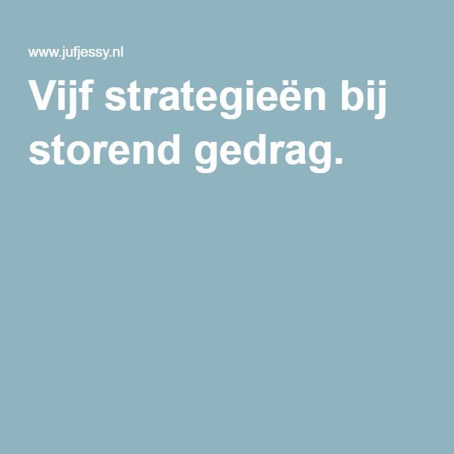 Vijf strategieën bij storend gedrag.