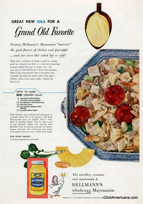 However they made chicken salad in 1955 is how you make chicken salad. Period!