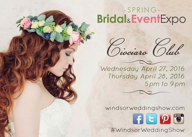 The Bridal and Event Expo taking place April 27 & 28, 2016 at Ciociaro Club in Windsor Ontario.......Vendor Viewing: 5 pm to 9 pm, Fashion Show: 7pm......follow us @winweddingshow, #windsorweddingshow