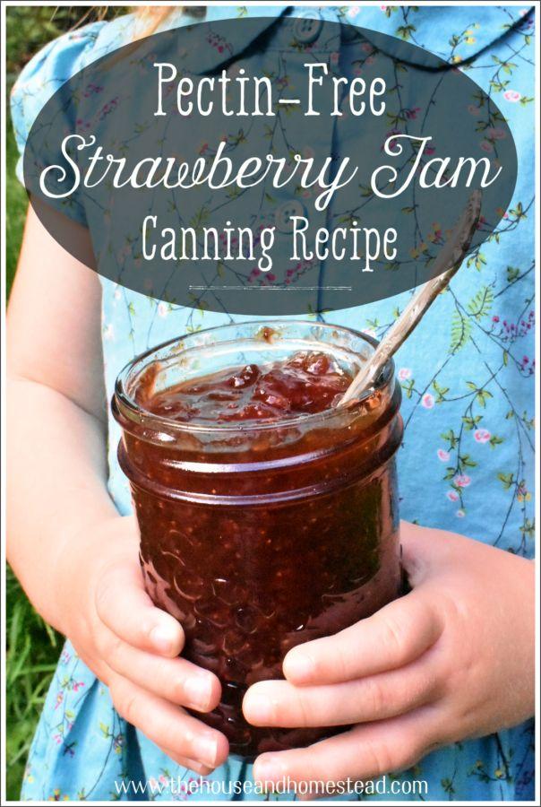 Pectin-Free Strawberry Jam Canning