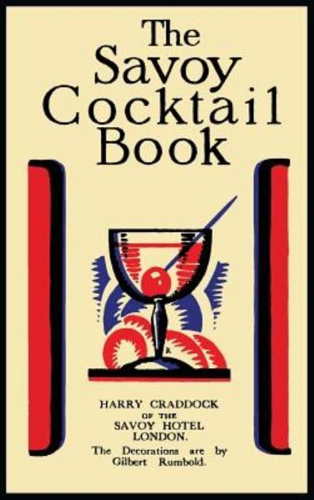 Læs om The Savoy Cocktail Book. Bogens ISBN er 9781614278375, køb den her