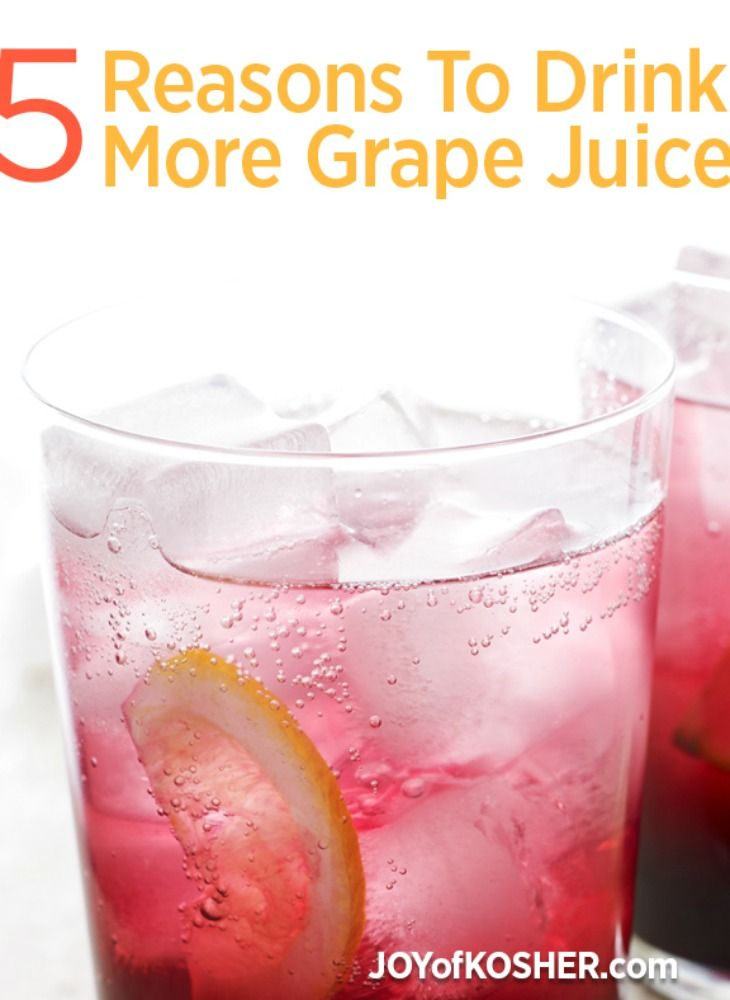 Grape juice season is coming up with Passover and purim. Here are 5 reasons you should drink  more grape juice!