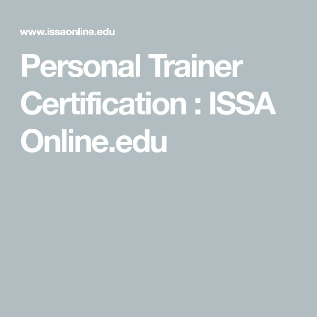 Personal Trainer Certification Issa Online Fit O Matic