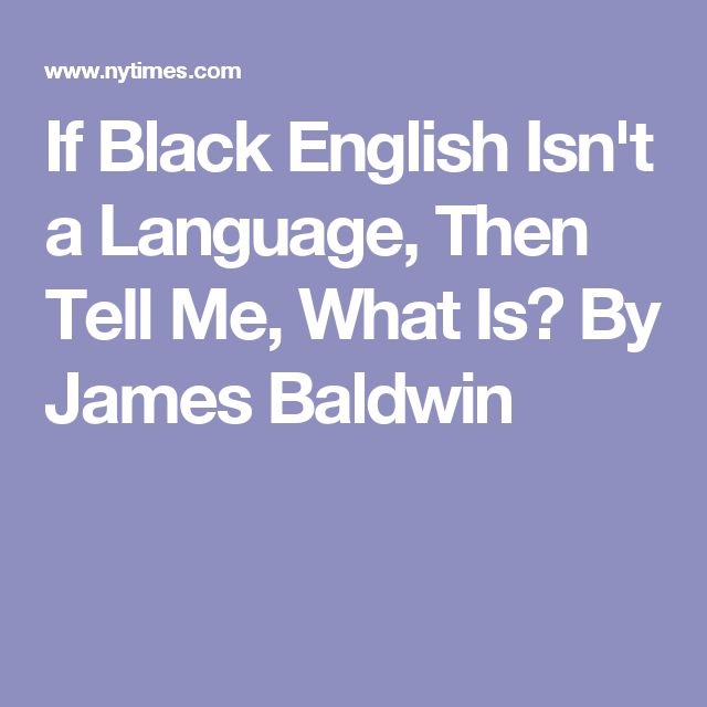 james baldwin language is a key A talk to teachers homework help questions identify four appeals to pathos in paragraphs 3-5 of james baldwin's speech a talk to teachers pathos is defined as an appeal to the audience's.