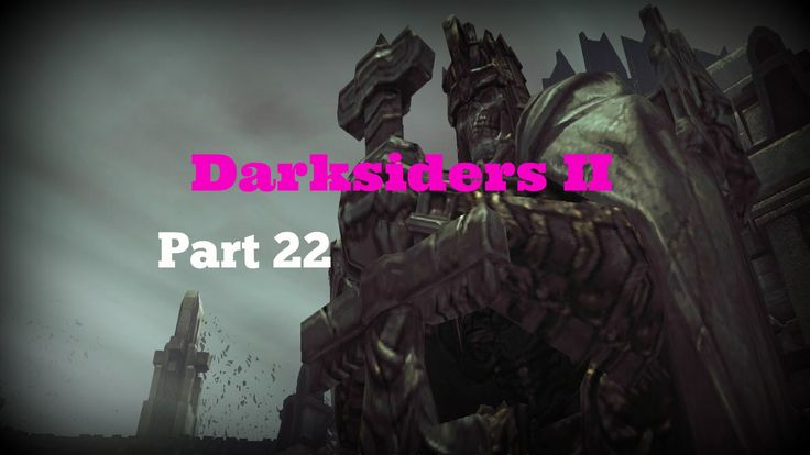 Darksiders II Phariseer pt2(PC) PT22 - Walkthrough The Rev continues the good fight and pushes on through bosses and puzzles......