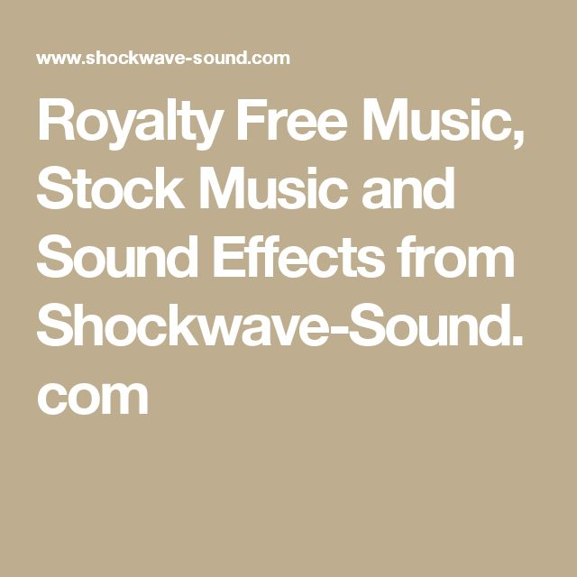 Royalty Free Music, Stock Music and Sound Effects from Shockwave-Sound.com