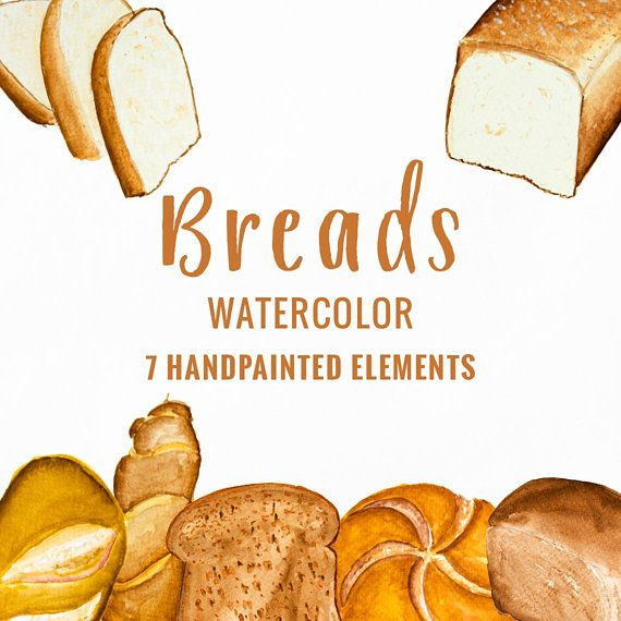 Bread Clipart Bakery Clipart Food Clipart Art Drawing Etsymktgtool Watercolorelements Breadclipart Bakeryclip Food Clipart Watercolor Clipart Clip Art