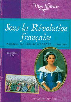 Sous la Révolution française - Mon Histoire - Livres pour enfants - Gallimard Jeunesse