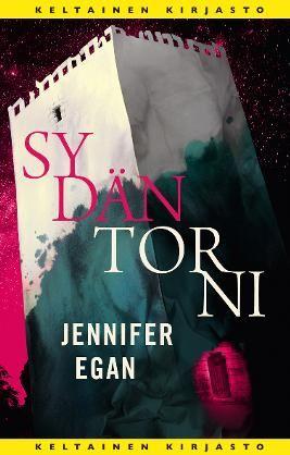 #kirja – Jennifer Egan: Sydäntorni Kansi Jussi Kaakinen