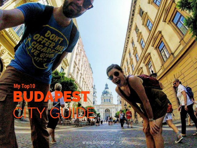 Live a little: BUDAPEST CITY GUIDE