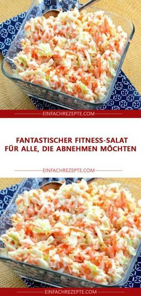 Fantastic fitness salad for those who lose weight …