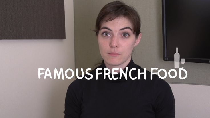 Weekly French Words with Lya - Famous French Food