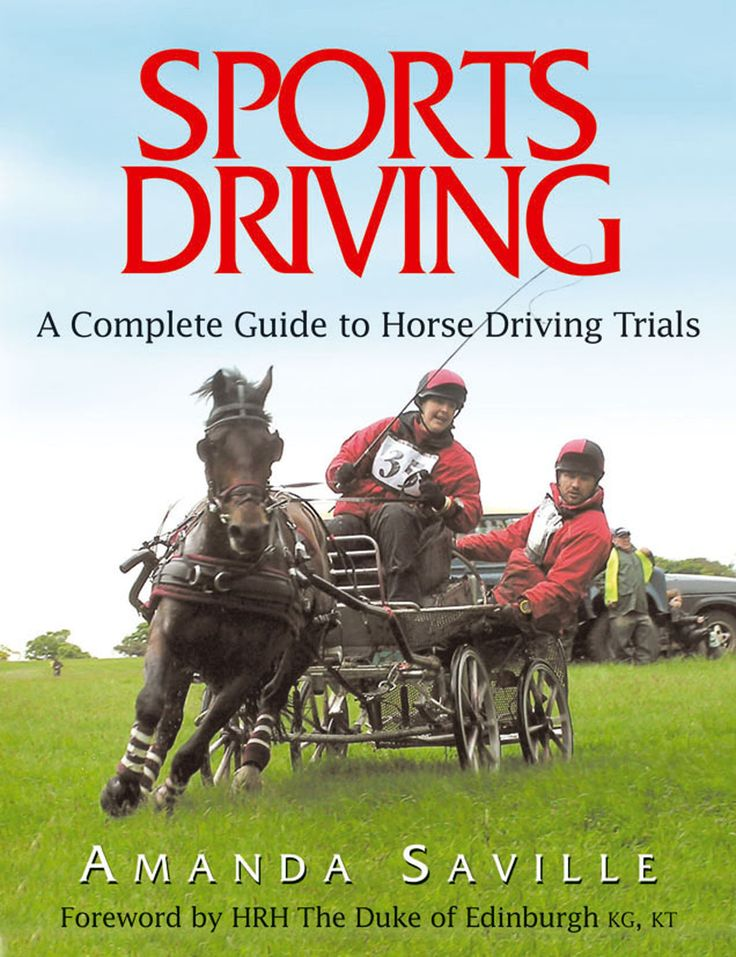Sports Driving by Amanda Saville | Quiller Publishing. The term 'Sports Driving' is relatively new in the field of equestrian sports. This book demystifies the 'myths' of competitive carriage driving. It contains advice on acquiring the right pony and equipment, schooling to achieve results and how to turn out yourself and your pony at a National Championship. #horse #pony #training #riding #driving #sport #championship
