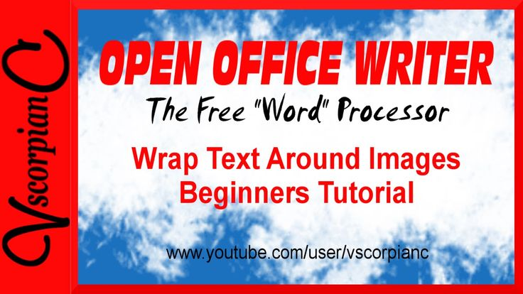 OpenOffice Writer Tutorial - How to Wrap Text Around Images by VscorpianC