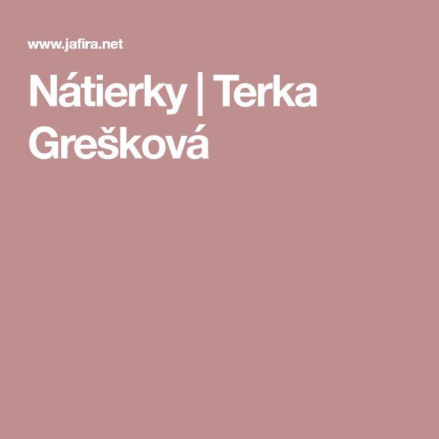 Nátierky | Terka Grešková